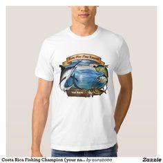 Costa Rica Fishing Champion (your name) T Shirt