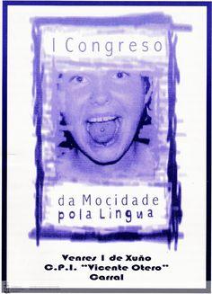 [CPI Vicente Otero Valcárcel de Carral, 2001] http://catalogo-rbgalicia.xunta.gal/cgi-bin/koha/opac-detail.pl?biblionumber=1041664&query_desc=kw%2Cwrdl%3A%20I%20congreso%20da%20mocidade%20pola%20lingua