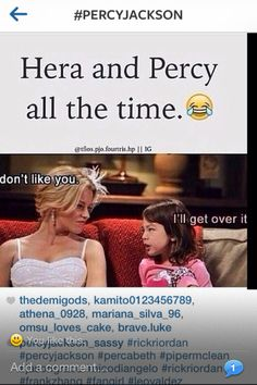 Or Annabeth and... or pretty much anyone and Hera.