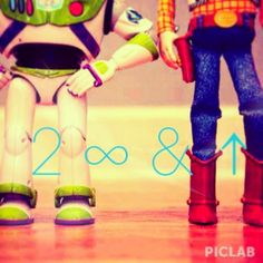 Toy story quote : To infinity and beyond <3