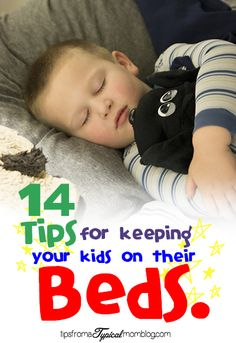 These 14 Tips For Keeping Your Kids on their Beds are so smart! I love number 3. Such a brilliant idea. #Parenting #BedTime #Kids