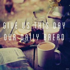 """This is that Bread which came down from Heaven: not as your fathers did eat manna and are dead: he that eateth of this Bread shall live for ever."""" John 6:58  #Yeshua #REGARDLESS #blckrc #Exodus #church #family #LOVE #BestOfOver #patience #fruit #HolySpirit #RuachHaKodesh #OneLove #hope #ENCOURAGEMENT"""