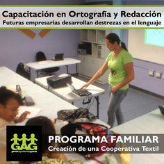 Como parte de la fundamentación para el curso de Comunicación Efectiva, las beneficiarias reciben preparación en Ortografía y Redacción conociendo las normas lingüísticas y quienes se ejercitan a través de ejemplos encontrados en medios impresos.