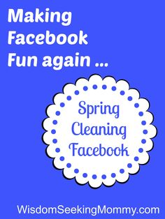 Spring Cleaning Facebook - Using Facebook Lists