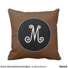 Rustic-Like Dark Brown & Lighter Brown Stripes Rustic Design, Decorative Throw Pillows, Lighter, Dark Brown, Stripes, Fun, Accent Pillows, Decor Pillows, Hilarious