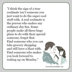 Lessons Learned in Life | A real soulmate.