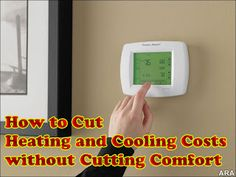 Easy Homestead: How to Cut Heating and Cooling Costs without Cutting Comfort