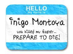 Princess Bride - Inigo Name Tag