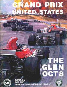 Poster for the 1972 United States Grand Prix at Watkins Glen, New York. Grand Prix, Formula 1, Jeep Carros, E Motor, Racing Events, Car Posters, Vintage Race Car, Automotive Art, Ad Car