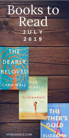 July 2019 Reading List The books on my July 2019 reading list, including The Other's Gold, The Dearly Beloved, and The Islanders. These new 2019 books promise intriguing relationships and absorbing stories for summer reading. I Love Books, New Books, Good Books, Books To Read, Reading Lists, Book Lists, Reading Books, Reading Stories, Literary Fiction