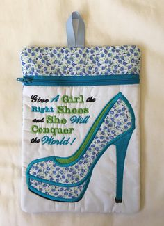 GORGEOUS!! High Heeled Shoe Zipper Pouch Cotton Quilting Fabric, Colored Highlights, Blue Ribbon, Applique Designs, Cute Quotes, Zipper Pouch, School Bags, Blue Flowers, Pouches