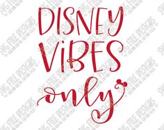 Disney Vibes Only Cut File Set in SVG, EPS, DXF, JPEG, and PNG