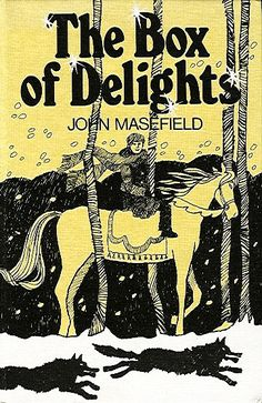 The Box of Delights, by John Masefield