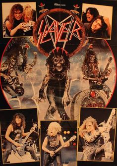 Slayer,yep... this poster hung on the wall in my room \m/