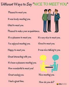 Ways to say: Nice to meet you English Sentences, English Vocabulary Words, Learn English Words, Grammar And Vocabulary, English Phrases, English Idioms, English Study, English Lessons, English Learning Spoken