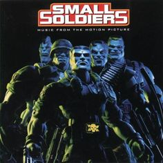 Small Soldiers: Music From The Motion Picture « Holiday Adds