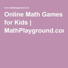 Math Playground Makes Math Fun! Math Websites, Teacher Websites, Subtraction Games, Addition And Subtraction, Multiplication, Math Games For Kids, Fun Math, Maths, Education Sites