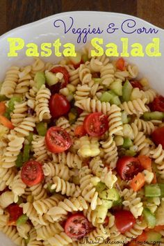 Healthy and easy cold Pasta Salad recipe with veggies and corn. Make ahead side dish that's perfect for barbecues, brunches, and parties. Easy Cold Pasta Salad, Healthy Pasta Salad, Pasta Salad Recipes, Healthy Foods, Healthy Recipes, Healthy Eating, Barbecue Recipes, Grilling Recipes, Bbq