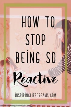 Proactive Parenting - 20 Ways To Stop Being Reactive And Ove.-Proactive Parenting – 20 Ways To Stop Being Reactive And Overreacting Parents overreact to everything Gentle Parenting, Parenting Humor, Kids And Parenting, Parenting Hacks, Parenting Classes, Mindful Parenting, Parenting Plan, Parenting Styles, Peaceful Parenting