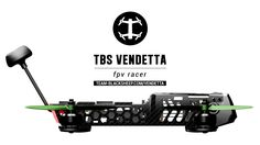 TBS VendettaมFull carbon fiber monocoque, quick swap arms, solder-free repairs, ready to fly as 240 size fpv racer