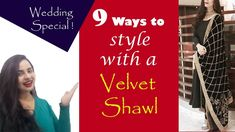 Velvet is the fabric of Royals and has been a part of Indian wardrobes since centuries. Velvet as a fabric can make any dress look regal. Velvet Shawl, Indian Designer Outfits, Wardrobes, Diy Fashion, Royals, Wedding Styles, English, Winter, Fabric