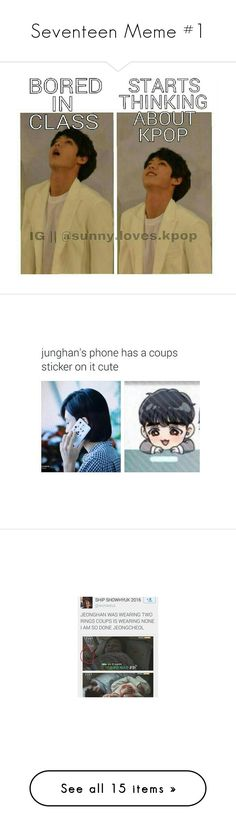 """""""Seventeen Meme #1"""" by maddiecau99 ❤ liked on Polyvore featuring people"""
