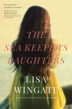 The Sea Keeper's Daughters by Lisa Wingate - A book review by Mama's Coffee Shop
