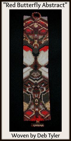 """""""Red Butterfly Abstract"""" - Odd Count Peyote bracelet pattern - gorgeously woven by Deb Tyler - available as direct download and/or kit. Please follow this link for more info: http://cart.javallebeads.com/Red-Butterfly-Abstract-Odd-Count-Peyote-Pattern-p/td084.htm"""