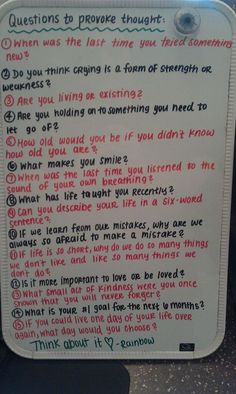 Interesting ask your selves these questions get to know yourself better and do you like what you learned? If not change it