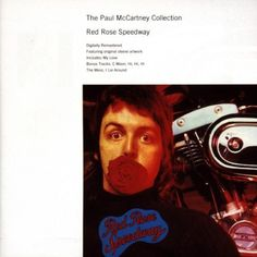 Red Rose Speedway  Digitally remastered edition of Wing's third album that includes a revised booklet with artwork from the original LP release plus all the song lyrics, including the bonus tracks:  ' C Moon', 'Hi Hi Hi', 'The Mess' and 'I Lie Around'.  http://www.musicdownloadsstore.com/red-rose-speedway-2/