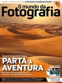 O Mundo da Fotografia Digital N.º 136, Agosto 2016 digital magazine - Read the digital edition by Magzter on your iPad, iPhone, Android,…