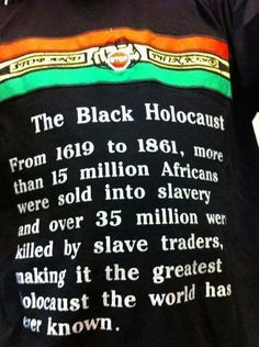 The Black Holocaust.not saying the Jewish Holocaust wasn't absolutely horrible but lets talk about the facts Black History Facts, Black History Month, Black Power, We Are The World, In This World, Just In Case, Just For You, Revolution, By Any Means Necessary