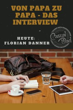 Heute im Interview: Christian Hanne von Familienbetrieb. Interview, Florian, Blog, Dads, Christian, Casual, Daddy And Son, Father And Baby, Stay At Home