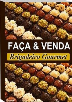 Recheio Mania: FAÇA & VENDA - Brigadeiro Gourmet