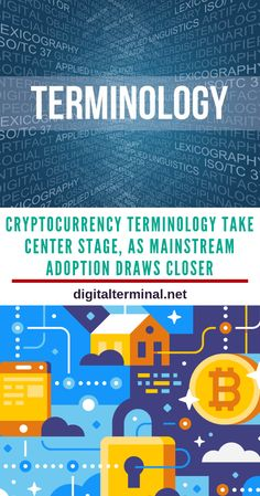 Cryptocurrency Terminology Take Center Stage, As Mainstream Adoption Draws Closer Crypto Mining, Center Stage, Crypto Currencies, Bitcoin Mining, Blockchain, Cryptocurrency, Closer, Adoption, How To Apply