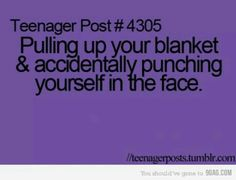 .Happens more than it should...haha