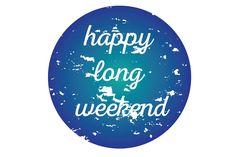 Happy Long Weekend, Calm, Seasons, Logos, Artwork, Work Of Art, Seasons Of The Year, Logo