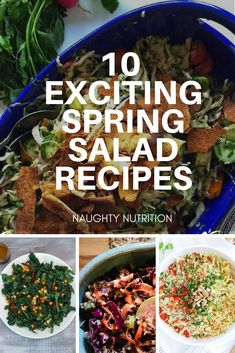 These 10 Delicious Spring Salad recipes are anything but boring. We promise you won't even know you're eating healthy, just in time for summer. #salad #naughtynutrition