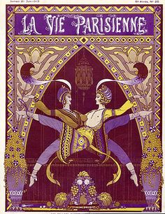 """La Vie Parisienne, June 1915: """"The influence of the Ballets Russes is still very much to the fore in this 1913 La Vie Parisienne cover by Armand Vallée"""""""
