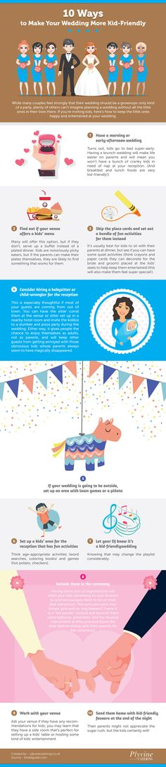 https://plyvinecatering.co.uk/10-ways-to-make-your-wedding-more-kid-friendly/  In this infographic we look at ways to make your wedding more child friendly.