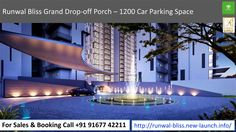 Runwal Bliss Grand Drop-off Porch – 1200 Car Parking Space For Sales & Booking Call +91 91677 42211 To know more visit -http://runwal-bliss.new-launch.info/