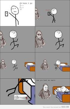 True story. I'm ashamed to admit it