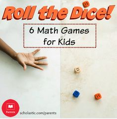6 fun, play-anywhere dice games that will strengthen math skills for kids aged 3-7.
