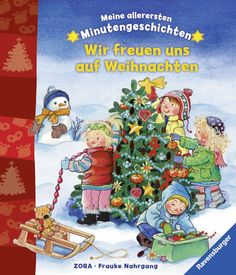Meine allerersten Minutengeschichten: Wir freuen uns auf Weihnachten: Amazon.de: Frauke Nahrgang, ZORA: Bücher