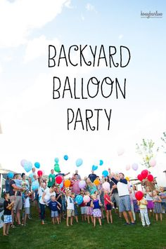 backyard balloon party-my kids would love this! #ad