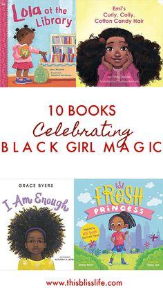 Books that Celebrate Black Girl Magic! This Bliss Life Black Girl Hairstyles For Kids Black Bliss Books Celebrate Girl Life Magic Books For Black Girls, Black Children's Books, Black History Books, Black Kids, African American Books, Black Authors, Reading Rainbow, Magic Book, Book Girl