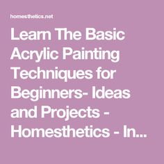 Learn The Basic Acrylic Painting Techniques for Beginners- Ideas and Projects - Homesthetics - Inspiring ideas for your home.