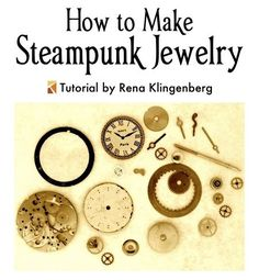 Vintage Jewelry Crafts How to Make Steampunk Jewelry - tutorial by Rena Klingenberg - Free jewelry tutorials, plus a friendly community sharing creative ideas for making and selling jewelry. Steampunk Crafts, Steampunk Design, Steampunk Costume, Steampunk Clothing, Steampunk Fashion, Steampunk Makeup, Steampunk Drawing, Steampunk Men, Steam Punk Diy