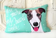 Personalized Whippet Art Pillow- You Make My Heart Smile by Gingereyed on Etsy https://www.etsy.com/au/listing/224474391/personalized-whippet-art-pillow-you-make