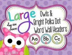 LARGE Bright Owls & Polka Dot Word Wall Headers {Two Size